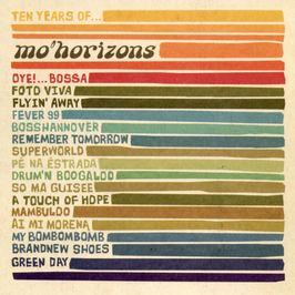 "Pochette de l'album ""Ten years of"" par Mo Horizons"