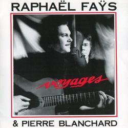 Nouveau voyage - Raphael Fays