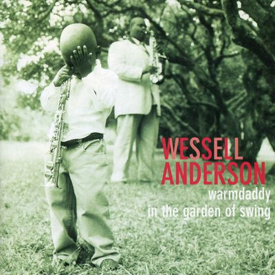 "Pochette de l'album ""Warmdaddy in the garden of swing"" par Wessell Anderson"