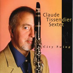 Northwest passage - CLAUDE TISSENDIER SEXTET