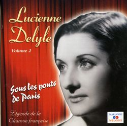 Sous les ponts de Paris - LUCIENNE DELYLE
