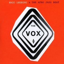 """Pochette de l'album """"The vox"""" par Eric Legnini"""