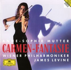Fantaisie de concert sur carmen op 25 : IV. Moderato / pour violon et orchestre / d'apres l'opera de bizet - ANNE SOPHIE MUTTER