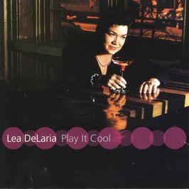 """Pochette de l'album """"Play It Cool"""" par Lea Delaria"""