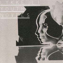 """Pochette de l'album """"Youth novels"""" par Lykke Li"""