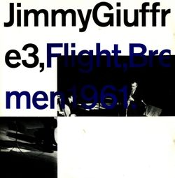 Postures - JIMMY GIUFFRE, PAUL BLEY, STEVE SWALLOW