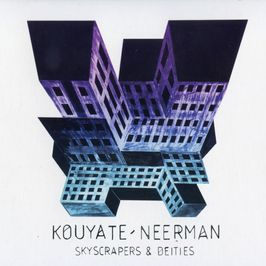 "Pochette de l'album ""Skyscrapers and deities"" par Lansine Kouyate/David Neerman"