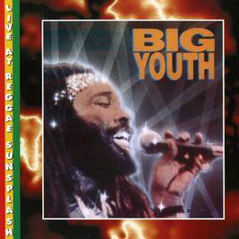 "Pochette de l'album ""Live At Reggae Sunsplash"" par Big Youth"