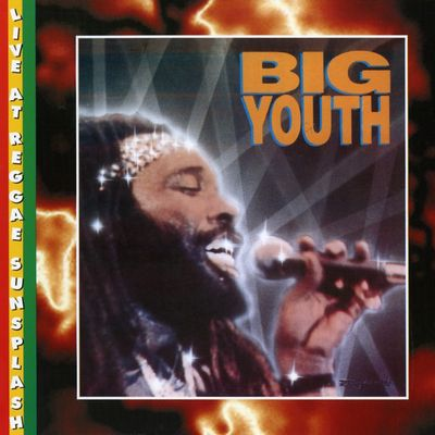 "Pochette de l'album ""Live At Reggae Sunsplash"" par Big Youth"