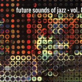 "Pochette de l'album ""Future sounds of jazz / volume 8"" par Peter Wraight"