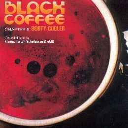 "Pochette de l'album ""Black Coffee - Chapter 5: Booty Cooler"" par Timo Maas"