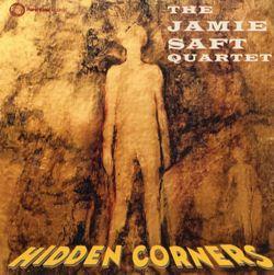 Hidden corners - JAMIE SAFT