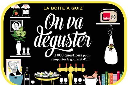 """Le jeu La boite à Quiz de """"On Va Déguster !"""""""