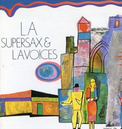 Stella by starlight - SUPERSAX & LA VOICES