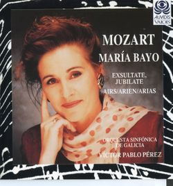 Exsultate jubilate K 165 / Pour soprano et orchestre - MARIA BAYO