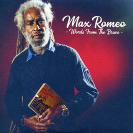 "Pochette de l'album ""Words from the brave"" par Max Romeo"