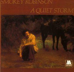 Quiet storm - SMOKEY ROBINSON