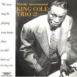 With plenty of money and you - NAT KING COLE TRIO