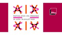 [ANNULATION] Festival International d'Art Lyrique d'Aix-en-Provence du 30 juin au 18 juillet 2020