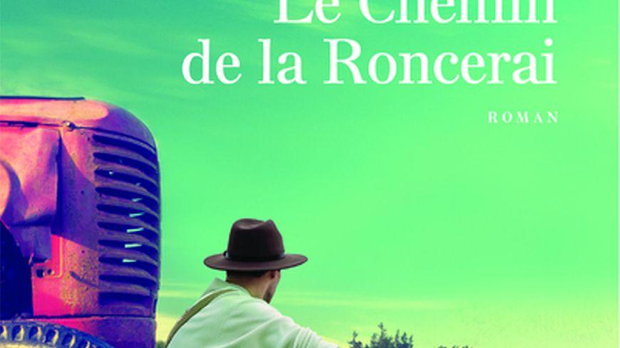 Le chemin de la roncerai  Didier Cornaille