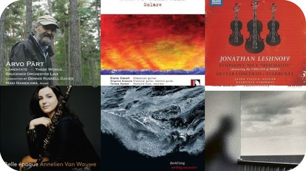 Actualité CD de la création : David Lang, Manfred Trojahn, Fausto Romitelli, Jonathan Leshnoff, Arvo Pärt...
