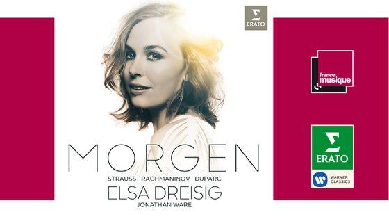 Elsa Dreisig, Jonathan Ware : Morgen