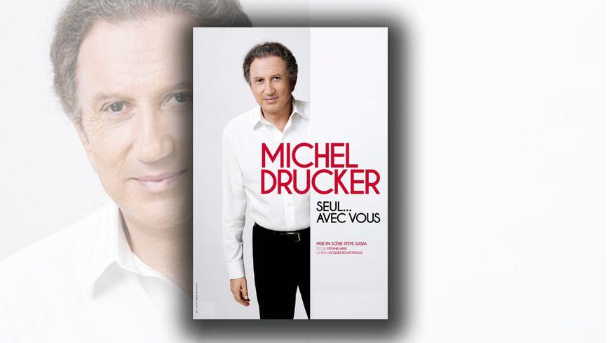 Spectacle « Michel Drucker seul... avec vous »