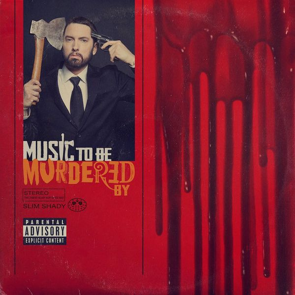 "Eminem - ""Music to be murdered by"""