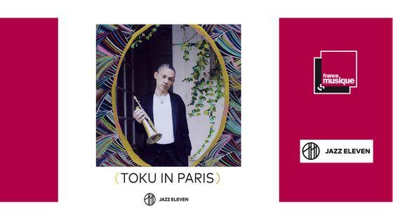 Toku in Paris - Toku European All Stars