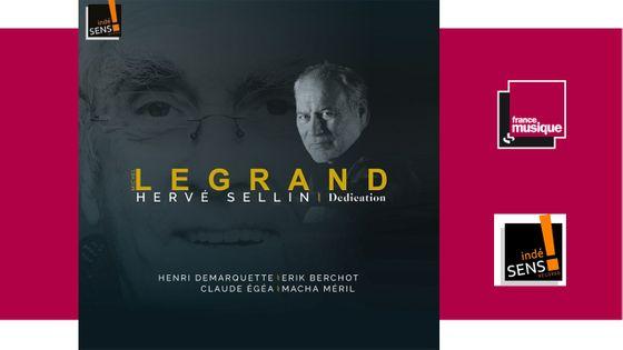 Hervé Sellin - Michel Legrand - Dedication