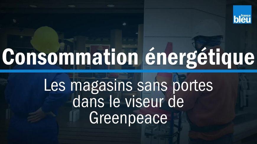 À Chambéry une vingtaine de magasins ne ferment pas leurs portes malgré le froid ou n'ont pas de portes du tout d'après l'organisation Greenpeace