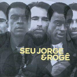 "Pochette de l'album ""Seu Jorge et Rogê"" par Seu Jorge & Roge"