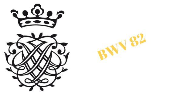 BWV 82