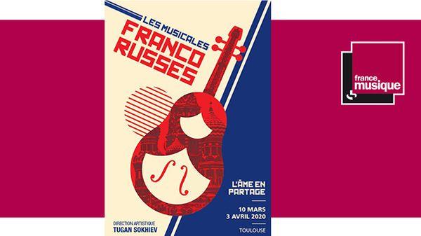 [ANNULÉ] 2e édition des Musicales franco-russes de Toulouse du 10 mars au 3 avril 2020