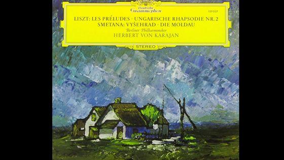 Franz Liszt : Les Préludes, Rhapsodie Hongroise ° 2. Bedrich Smetana : Vysehrad, Die Moldau. Berliner Philharmoniker, Herbert von Karajan