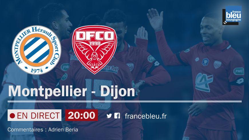 Suivez Montpellier / DFCO samedi  à 20 heures sur France Bleu Bourgogne