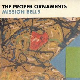"Pochette de l'album ""Mission bells"" par The Proper Ornaments"