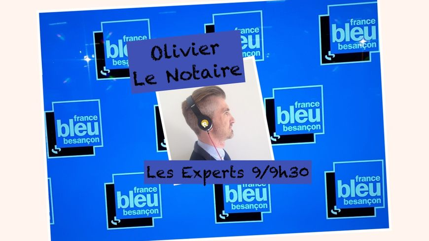 les experts Olivier le notaire