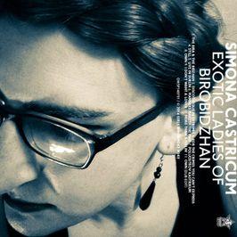 """Pochette de l'album """"Exotic ladies of Birobidzhan"""" par Simona Castricum"""