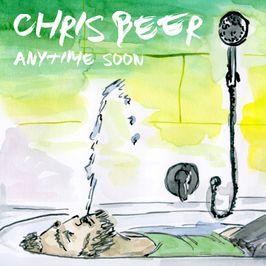"""Pochette de l'album """"Anytime soon"""" par Chris Beer"""
