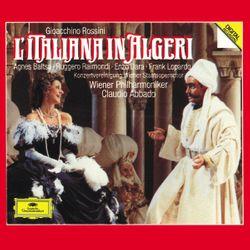 L'Italienne à Alger : Viva viva il flagel delle donne (Acte I) Choeur Haly Mustafa / Oh che muso che figura (Acte I) Duettino Isabella Mustafa - RUGGERO RAIMONDI