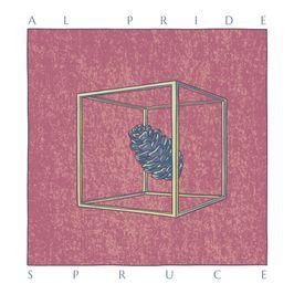 """Pochette de l'album """"Spruce"""" par Al Pride"""