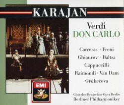 Don Carlo : Ascolta ! Le porte dell'asil s'apron già (Acte I) Rodrigue Don Carlos - JOSE CARRERAS