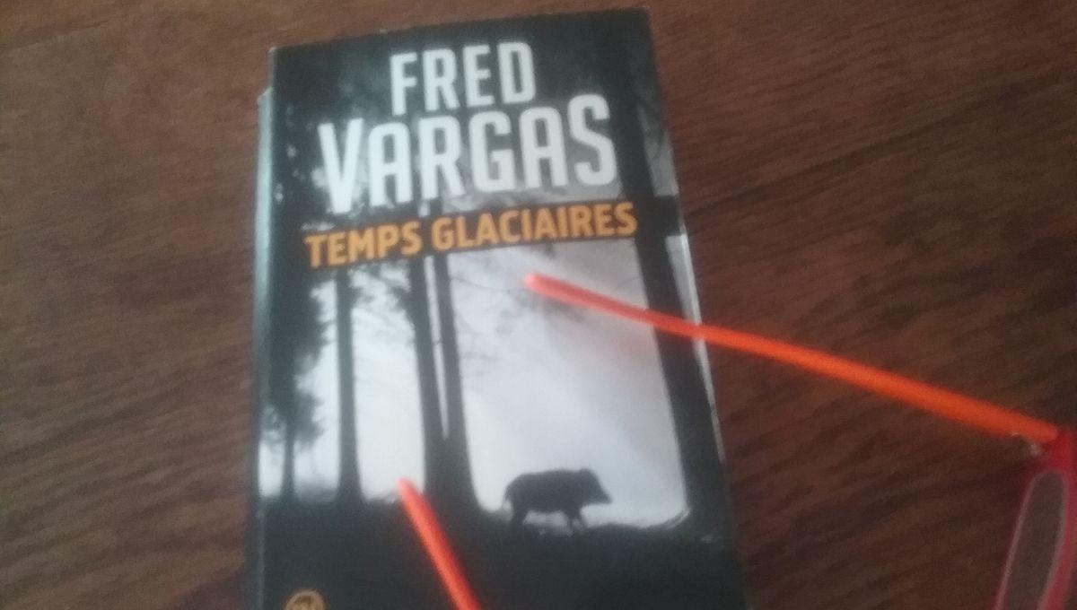 Temps Glacieres De Fred Vargas
