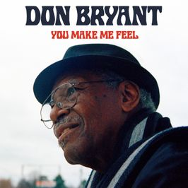"Pochette de l'album ""You make me feel"" par Don Bryant"