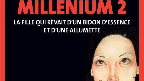 """""""Millenium 2 - La Fille qui rêvait d'un bidon d'essence et d'une allumette"""" de Stieg Larsson (12/15) : L'étau se resserre"""