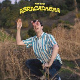 """Pochette de l'album """"Abracadabra"""" par Jerry Paper"""