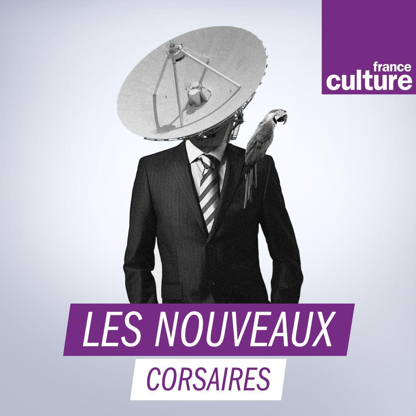 Le monde des espions : les nouveaux corsaires:France Culture