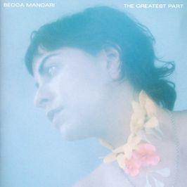 """Pochette de l'album """"The greatest part"""" par Becca Mancari"""