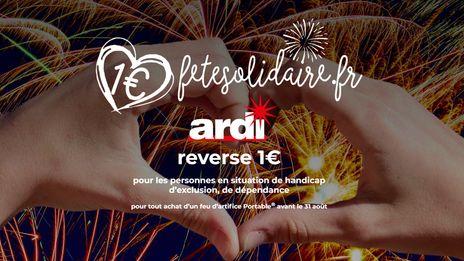 Ardi, le leader français de l'artifice de divertissement lance l'opération Fête solidaire